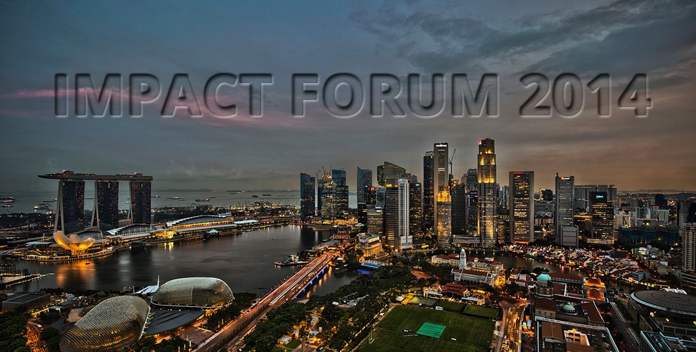 Impact Forum 2014 in Singapore: From Niche To Mass