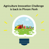 TRYBE & Engineers Without Border's Agriculture Innovation Challenge is back in Phnom Penh!