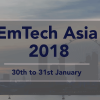EMERGING TECHNOLOGIES AT EMTECH ASIA 2018 – 5TH EDITION