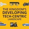 The Kingdom's Developing Tech-centric Transport Landscape