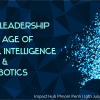 WORKSHOP: WORK AND LEADERSHIP IN AN AGE OF AI AND ROBOTICS