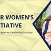 CARTIER WOMEN'S INITIATIVE: OPEN TO ALL FEMALE CAMBODIAN STARTUPS NOW!