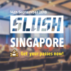 CALLING ALL CAMBODIAN STARTUPS AND ENTREPRENEURS: SLUSH SINGAPORE IS BACK!