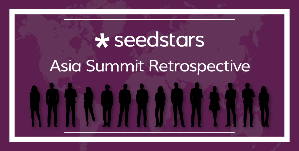 Seedstars Asia Summit 2018: A Retrospective
