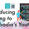 Hour of Code Introduces Coding to Cambodia's Youth