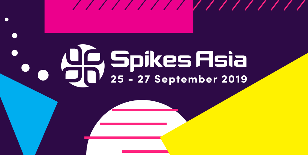 Spikes Asia 2019: Celebrating Creative Communications