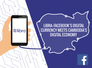 Facebook's Libra: What's In Store For Cambodia?