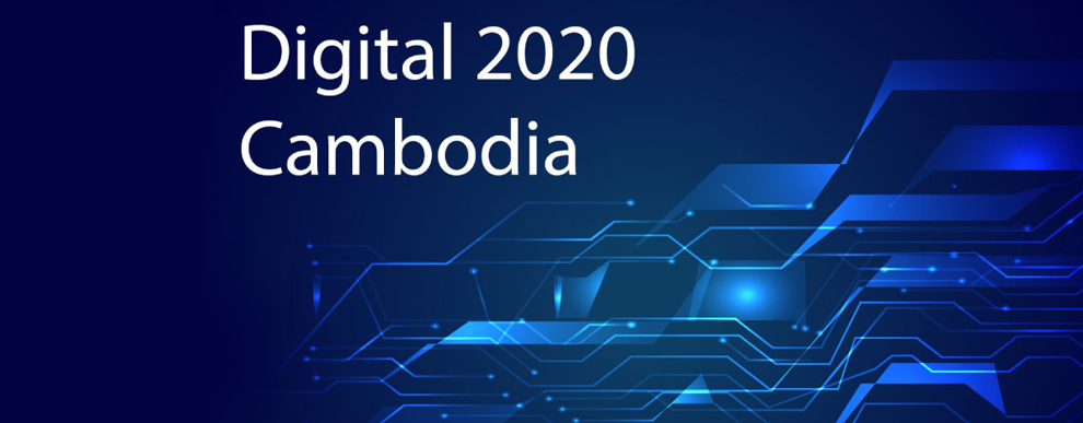 Cambodia to showcase digital growth potential with 'Digital Cambodia​ 2020'