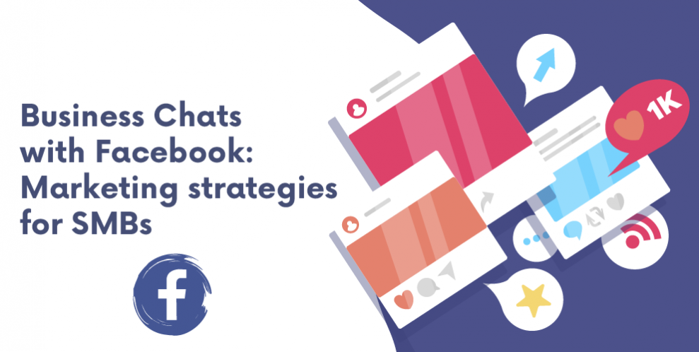 """(English) """"Business Chats with Facebook"""" introduces the best marketing strategies for SMBs"""